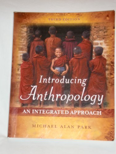 9780073210421: Introducing Anthropology: An Integrated Approach