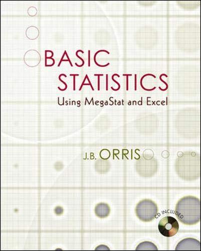 9780073211589: Basic Statistics Using Excel and MegaStat w Student CD