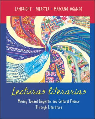 9780073211978: Lecturas literarias: Moving Toward Linguistic and Cultural Fluency Through Literature