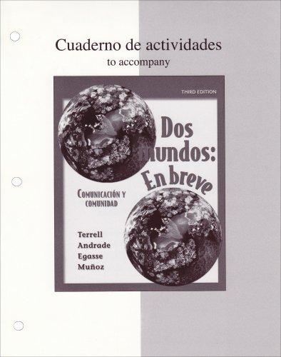 9780073212562: Workbook/Laboratory Manual Dos Mundos: En breve