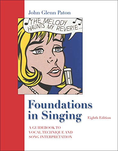 9780073212753: Foundations in Singing: A Guidebook to Vocal Technique and Song Interpretation
