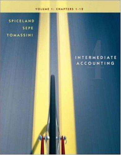Intermediate Accounting, Volume I (ch 1-12): J. David Spiceland,