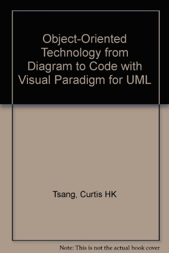 9780073214511: Object-Oriented Technology from Diagram to Code with Visual Paradigm for UML