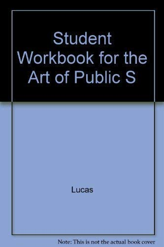 9780073216430: Student Workbook for the Art of Public S
