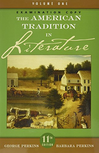 9780073217659: The American Tradition in Literature - Volume 1 (Examination Copy)