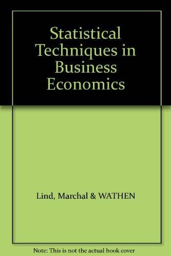Statistical Techniques in Business & Economics: Marchal & WATHEN