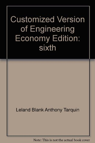 9780073218731: Customized Version of Engineering Economy, 6th