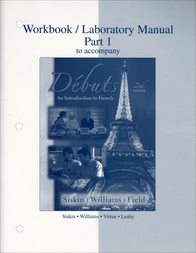 9780073219127: Workbook/Laboratory manual Part 1 to accompany Debuts: An introduction to French