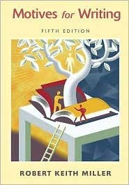 9780073220505: Motives for Writing 5th Edition By Robert Keith Miller