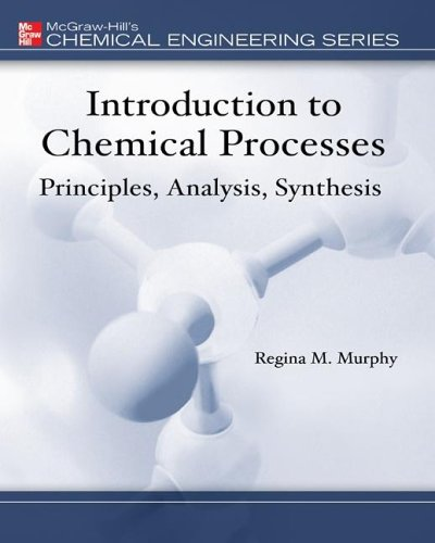9780073220765: Introduction to Chemical Processes: Principles, Analysis, Synthesis w/ EES CD-ROM