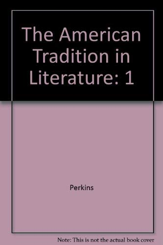 9780073221502: The American Tradition in Literature (Volume I) with ARIEL American