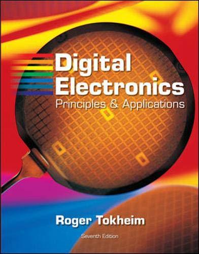 9780073222752: Digital Electronics: Principles and Applications