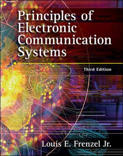 9780073222783: Principles of Electronic Communication Systems (Engineering Technologies & the Trades)