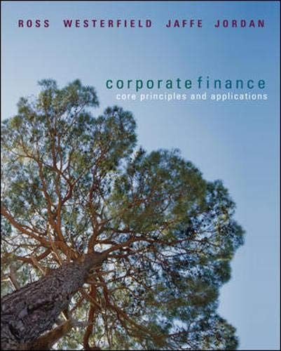 9780073223605: Corporate Finance: Core Principles and Applications + S&P card (McGraw-Hill/Irwin Series in Finance, Insurance, and Real Est)