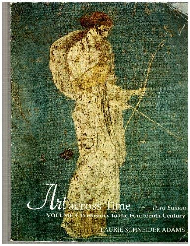 9780073227269: Art Across Time Volume 1