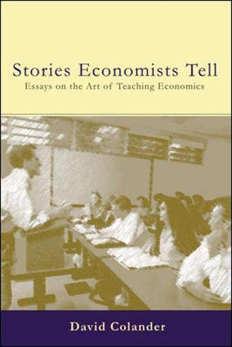 9780073227511: The Stories Economists Tell