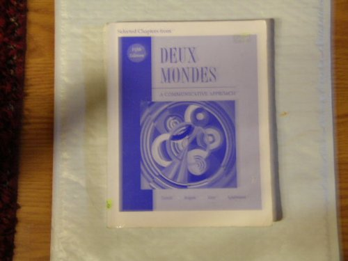 9780073227566: Deux Mondes - A Communicative Approach (Selected Chapters) - 5th Edition, Custom