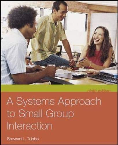 9780073228716: A Systems Approach to Small Group Interaction with Student CD-ROM and PowerWeb