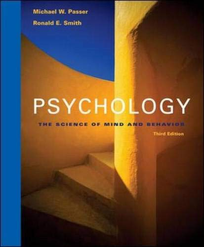 9780073228860: Psychology: The Science of Mind and Behavior with In-Psych Cd-Rom and PowerWeb