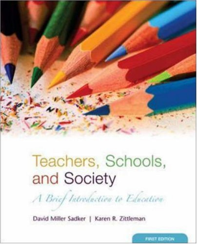 9780073230078: Teachers, Schools and Society: A Brief Introduction to Education with Bind-in Online Learning Center Card with free Student Reader CD-ROM