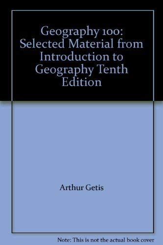 9780073230290: Geography 100: Selected Material from Introduction to Geography Tenth Edition