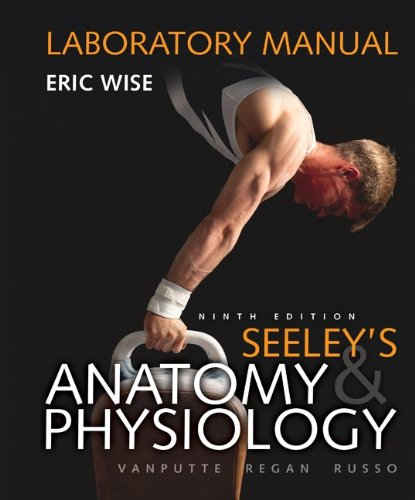 9780073250748: Laboratory Manual for Seeley's Anatomy & Physiology