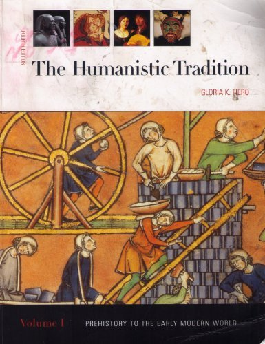 9780073252247: The Humanistic Tradition: Prehistory to the Early Modern World