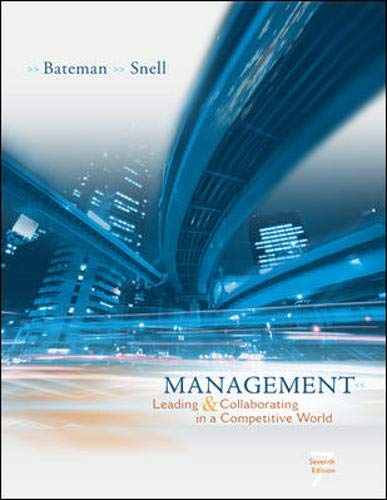 Management: Leading & Collaborating in the Competitive: Thomas S Bateman,