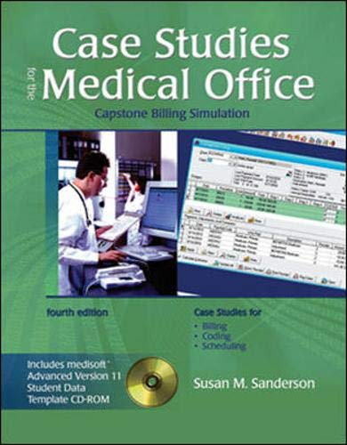 Case Studies for the Medical Office w/ Student Data CD: Capstone Billing Simulation: Susan ...