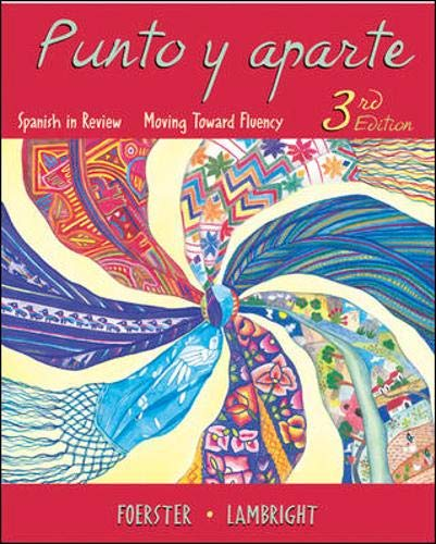 9780073254999: Punto y aparte: Spanish in Review, Moving Toward Fluency