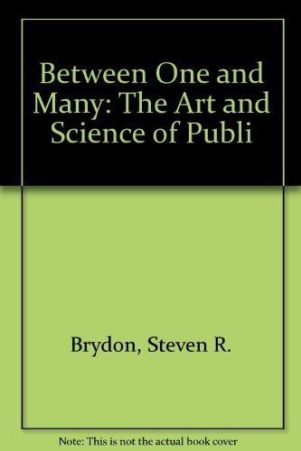 9780073256221: Between One and Many: The Art and Science of Public Speaking, Fifth Edition NICHOLSON SCHOOL EDITION