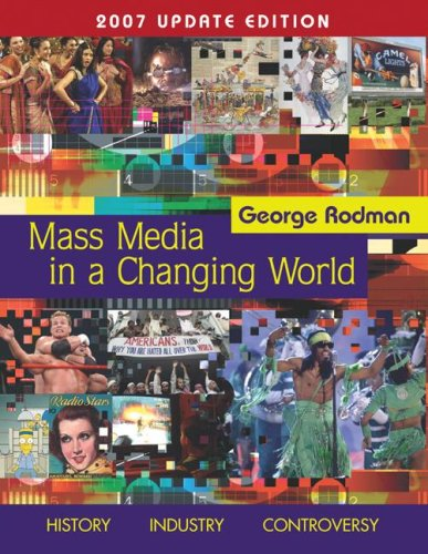 9780073256320: Mass Media In A Changing World, 2007 Update