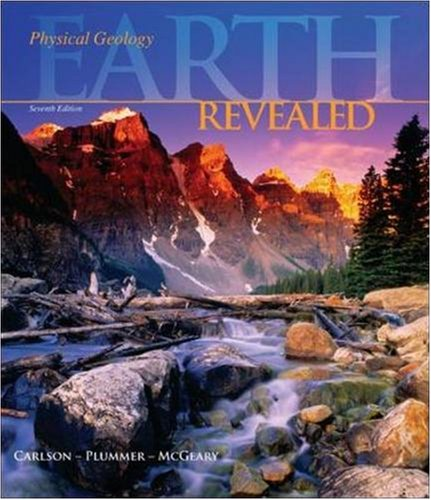 Physical Geology: Earth Revealed: Diane Carlson; Charles