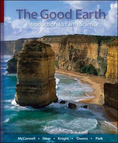 The Good Earth : Introduction to Earth: David Steer; Lisa