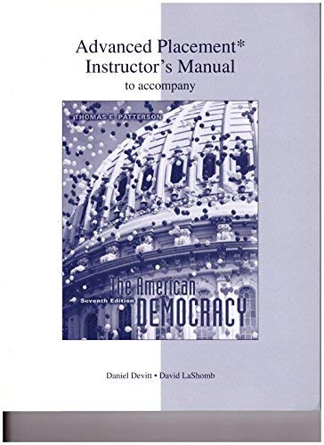9780073256610: Thomas Patterson The American Democracy Advanced Placement Instructor's Manual