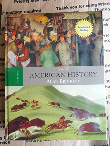 9780073257181: American History: A Survey (Reinforced Nasta Binding for Secondary Market) 2007