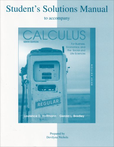 9780073257297: Student's Solutions Manual to accompany Calculus for Business, Economics, and the Social and Life Sciences, Brief Edition