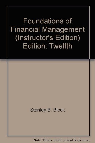 9780073257433: Foundations of Financial Management (Instructor's Edition) Edition: Twelfth