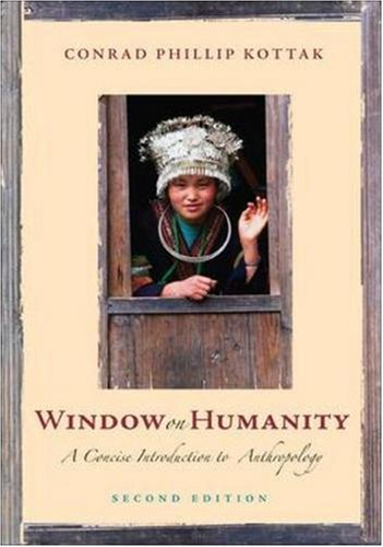 9780073258935: Window on Humanity: A Concise Introduction to General Anthropology