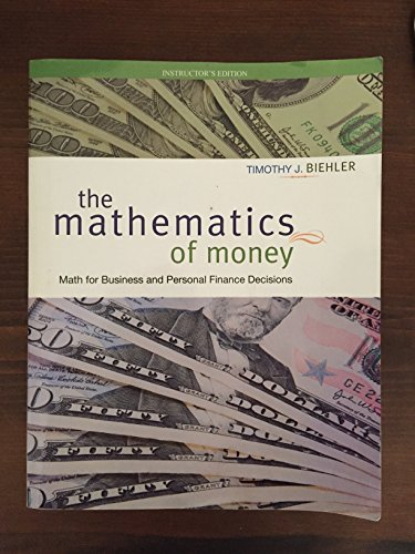 9780073259079: The Mathematics of Money: Math for Business and Personal Finance Decisions