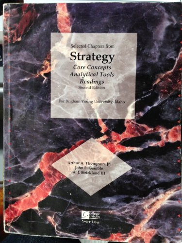 9780073259826: Selected Chapters from Strategy Core Concepts Analytical Tools Readings For Brigham Young University, Idaho