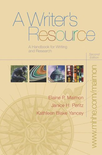 A Writer's Resource (spiral) with Student Access: Maimon, Elaine, Peritz,