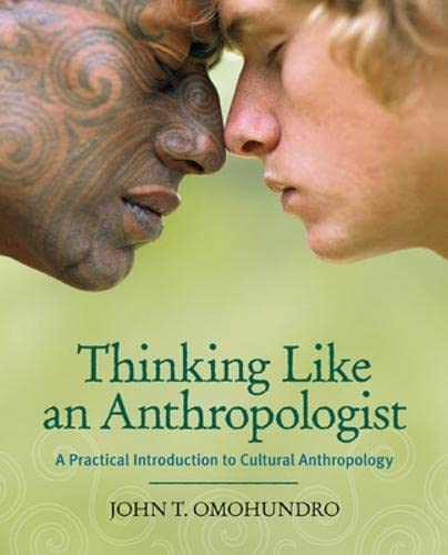9780073261232: Thinking Like an Anthropologist: A Practical Introduction to Cultural Anthropology, with PowerWeb