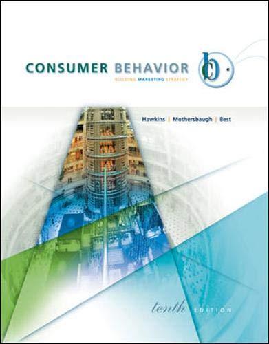 Consumer Behavior with DDB Life Style StudyTM: Delbert Hawkins,David Mothersbaugh,Roger