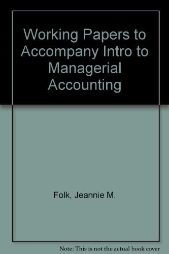 9780073265049: Working Papers for use with Intro to Managerial Accounting