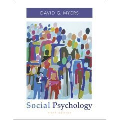 Student Study Guide for Use With Social Psychology, 9th Edition: Myers