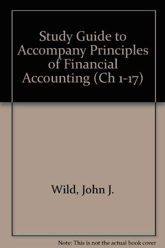 9780073266497: Study Guide to accompany Principles of Financial Accounting (CH 1-17)