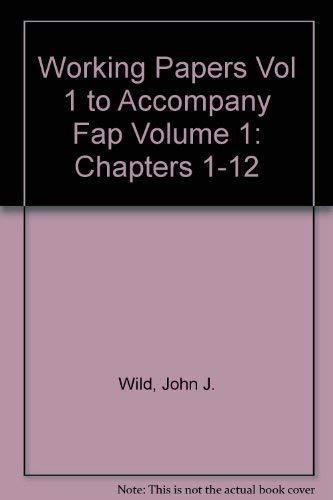Working Papers (print) Vol 1 to accompany: John J Wild,