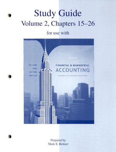 9780073268163: Study Guide, Volume 2, Chapters 15-26 to accompany Financial and Managerial Accounting