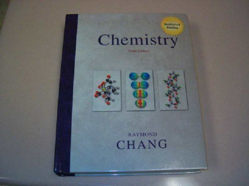 Chemistry 9th Edition: Chang